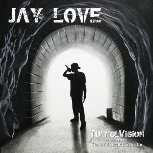 album cover for the TunnelVision EP by Jay Love